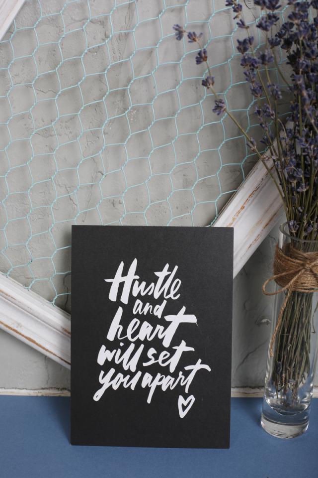 Hustle And Heart Print